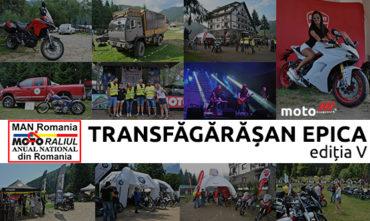 Motoraliul Anual National – M.A.N. Romania Transfăgărășan EPICA Ediția V